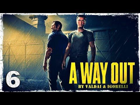 Смотреть прохождение игры [Coop] A Way Out. #6: Беготня.