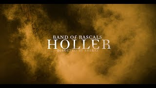 Band Of Rascals - Holler (Official Video)