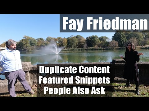 Fay Friedman On Duplicate Content, Featured Snippets & People Also Ask - #115 - YouTube