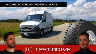Michelin Agilis CrossClimate e nuovo Mercedes Sprinter - Test Drive