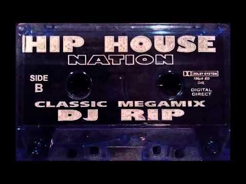 "Dj Rip - Hip House Nation ""Classic Megamix"""