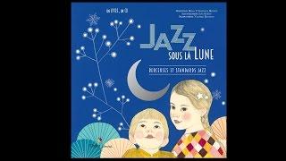 Berceuses - Jazz sous la lune, illustré par Ilya Green