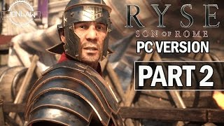 Ryse Son of Rome PC Walkthrough Part 2 - Let