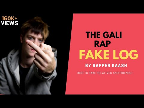 Fake Log ( Gaali Rap ) Rapper Kaash | Latest Hindi Gali Rap Song 2018 |