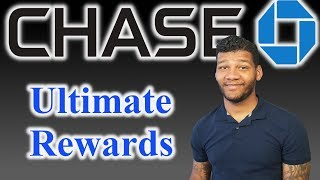 Chase Ultimate Rewards: Everything You Need To Know (2019)