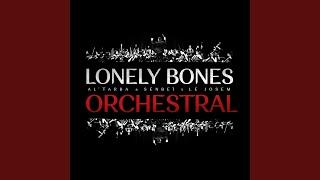 Lonely Bones Orchestral (feat. Le JOSEM)