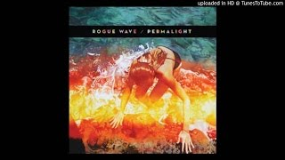 Watch Rogue Wave Right With You video