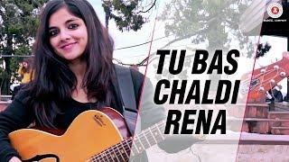 Tu Bas Chaldi Rena - Official Music Video | Siddharth Sharma, Anuradha Sharma & Anisha Saikia