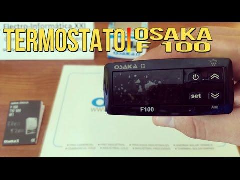 Termostato Digital Osaka F 100 Primeras Impresiones F100