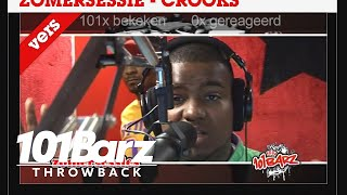 #TBT - Crooks | Throwback Sessie | 101Barz