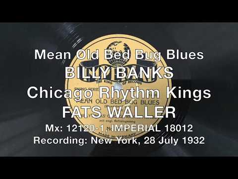 Mean Old Bed Bug Blues - Billy Banks Chicago Rhythm Kings - Fats Waller