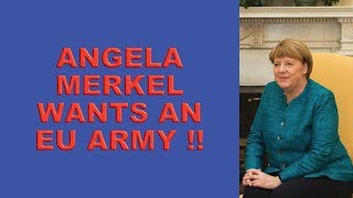 Brexit and Angela Merkel's EU Army!