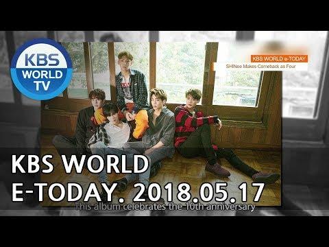 KBS WORLD e-TODAY [ENG/2018.05.17]