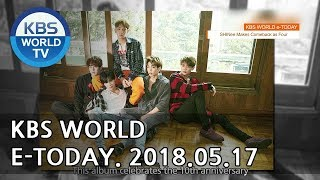 KBS WORLD e-TODAY [ENG/2018.05.17]