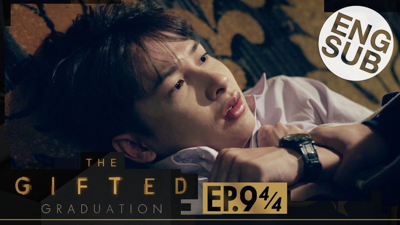 Download [Eng Sub] The Gifted Graduation | EP.9 [4/4]