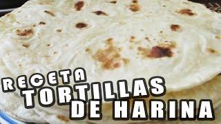 CÓMO HACER TORTILLAS DE HARINA (MUY FÁCIL) Pablo Moreno