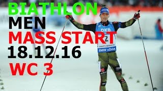 BIATHLON MASS START MEN 18.12.2016  World Cup 3 NOVE MESTO(Czech Republic)