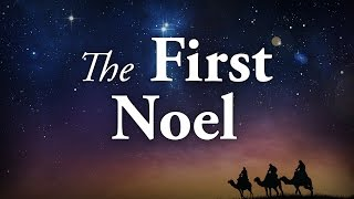The First Noel: A Christmas Sermon - Pastor Tim Price
