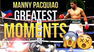 Top 5 Manny Pacquiao Greatest Moments ᴴᴰ