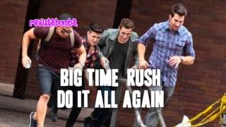 Big Time Rush - Do It All Again (New Song)