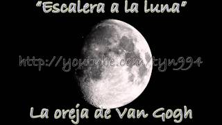 Watch La Oreja De Van Gogh Escalera A La Luna video