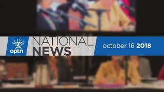 APTN National News October 16, 2018 – Sexually exploited Inuk women, MPs debate climate change
