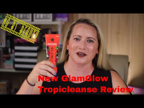 GLAMGLOW TROPICALCLEANSE 🆕 Daily Exfoliating Cleaner Review
