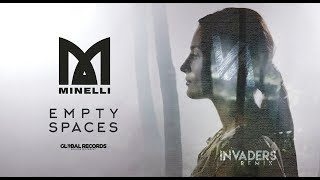 Minelli Empty Spaces INVADERS Remix