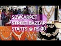 Sowcarpet Street Bazzar Shopping | All Kinds Of Fashion Jewellery Collections With Price