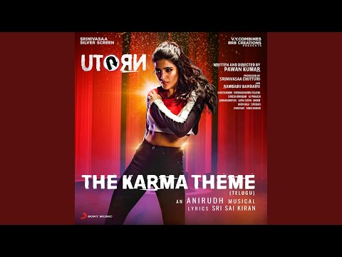 "The Karma Theme (Telugu) (From ""U Turn"")"