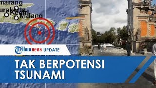 Download Video Gempa Bumi di Bali Berkekuatan 5,8 SR, Gempa Tidak Berpotensi Tsunami MP3 3GP MP4