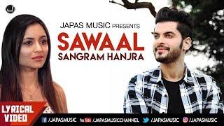 Sangram Hanjra | Lyrical Video | Sawaal | Japas Music