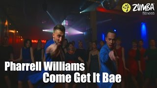 ZUMBA FITNESS - Pharrell Williams - Come Get it Bae - 2016
