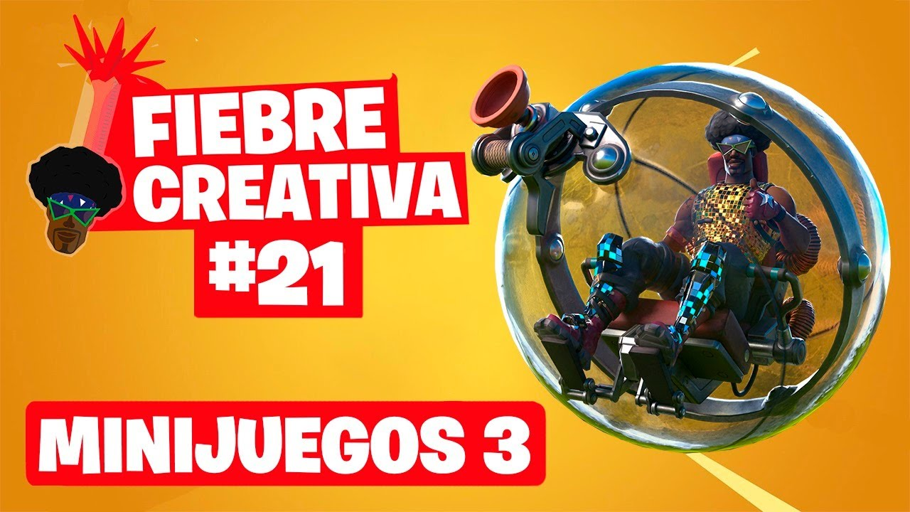 MINIJUEGOS 3 - Fortnite Fiebre Creativa - Episodio 21