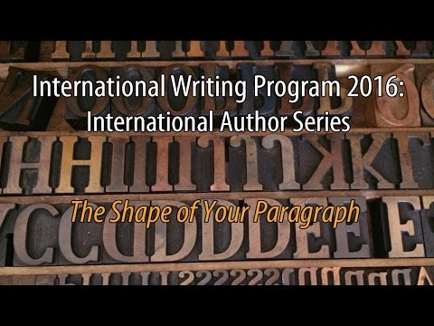 The Shape of Your Paragraph - IWP 2016