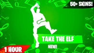 Fortnite TAKE THE ELF Emote (1 Hour) [50+ Skin Showcase]