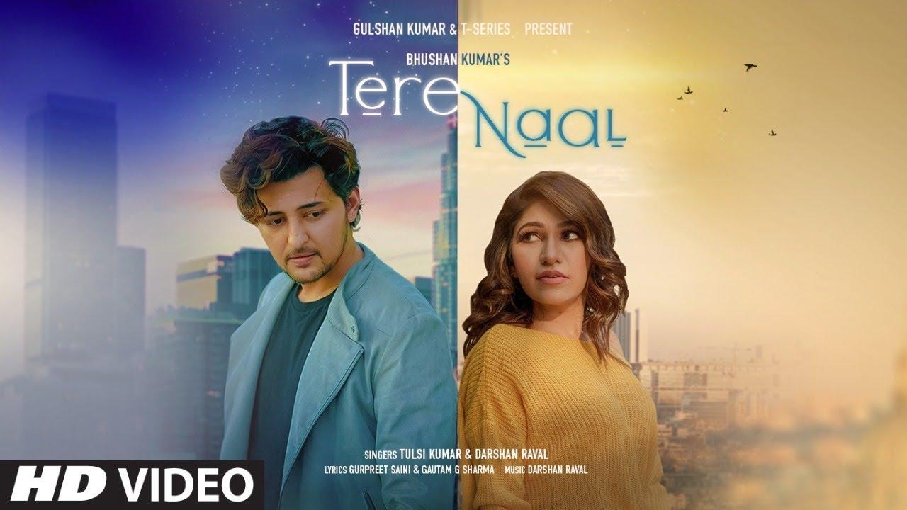 Download Tere Naal Video Song 2020  Tulsi Kumar, Darshan Raval   Gurpreet Saini, Gautam G Sharma   Bhushan