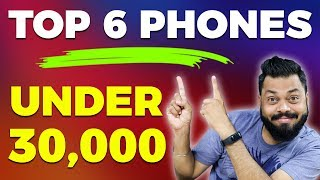 Top 6 Best Mobile Phones Under ₹30,000 in 2018 | Value For Money Phones With Flagship Features