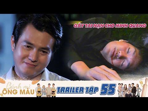 Bánh Mì Ông Màu | Trailer Tập 55: Lợi dụng Minh Quang say xỉn, Quốc Cường thẳng tay s.á.t hại