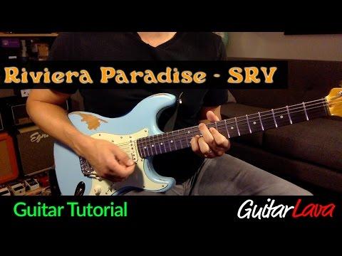 Riviera Paradise Guitar Tutorial - Stevie Ray Vaughan with Craig Kelley GuitarLava