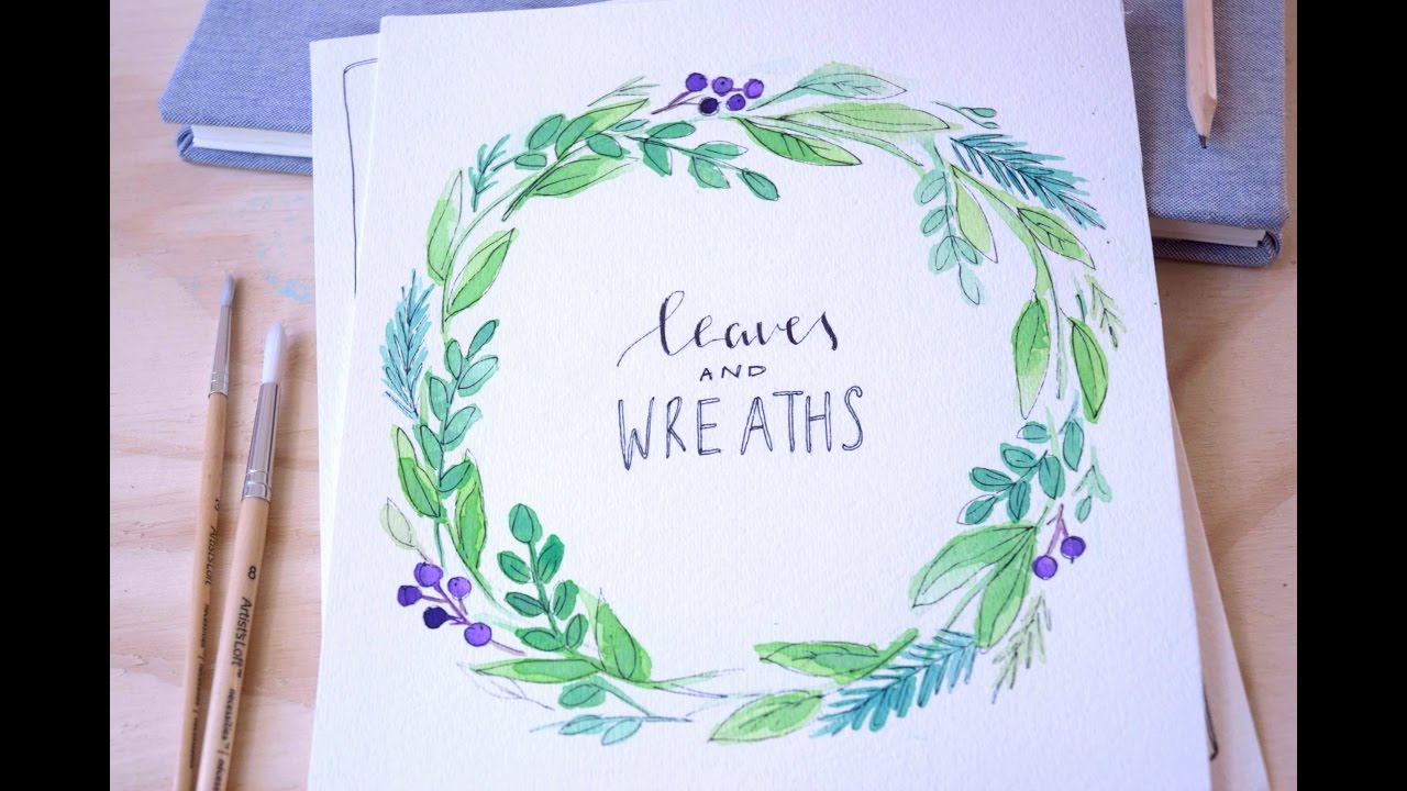 watercolor basics leaves wreaths youtube