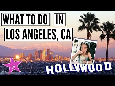 10 THINGS YOU HAVE TO DO IN LOS ANGELES, CALIFORNIA || Trave