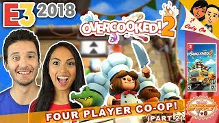E3 2018: OVERCOOKED 2 (FOUR PLAYER CO-OP MULTIPLAYER - PART 2) for the NINTENDO SWITCH