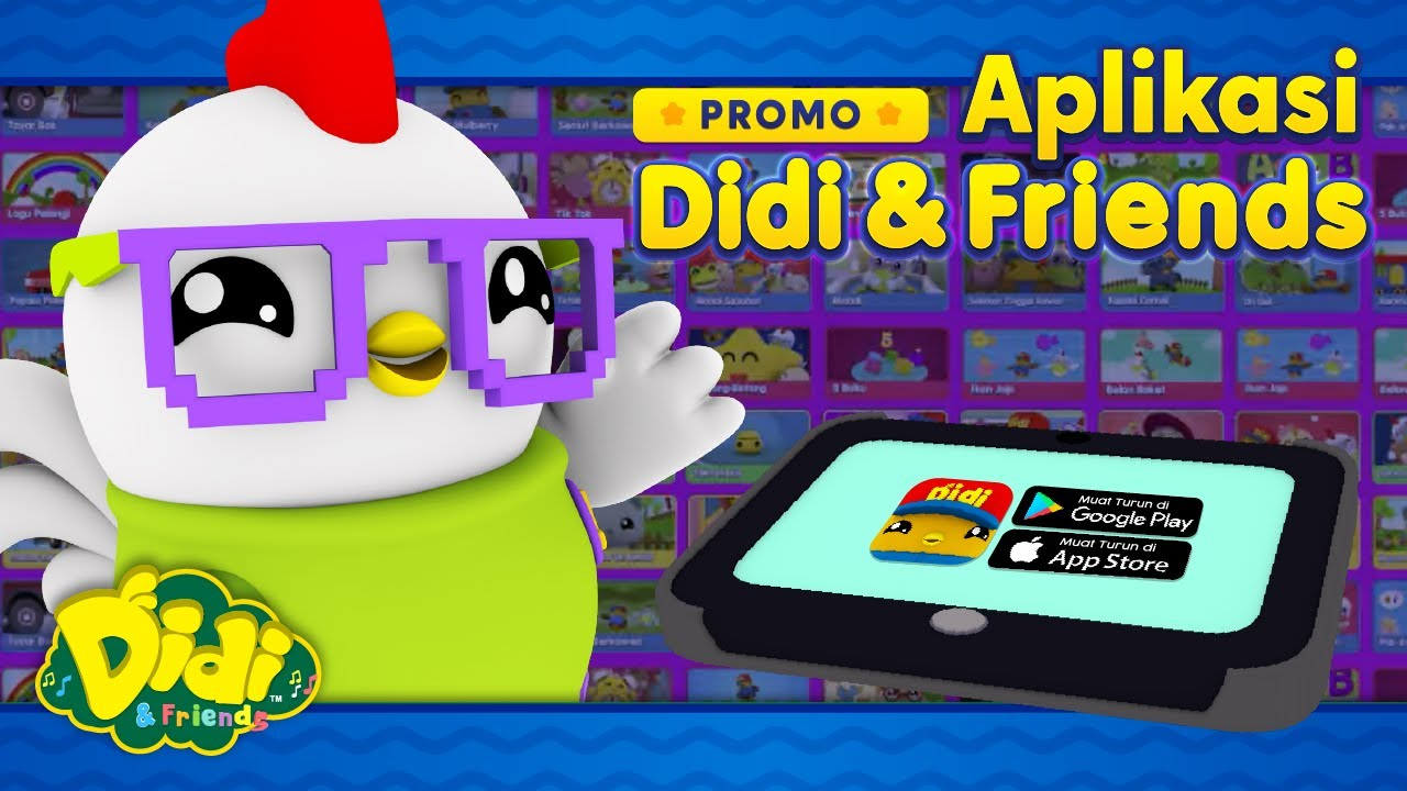 PROMO | Aplikasi Didi & Friends di Google Play Store & App Store #AppDidiandFriends