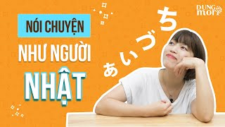 Mọi người sẽ trầm trồ ngưỡng mộ khi bạn sử dụng giỏi những từ vựng sau - あいづち ①