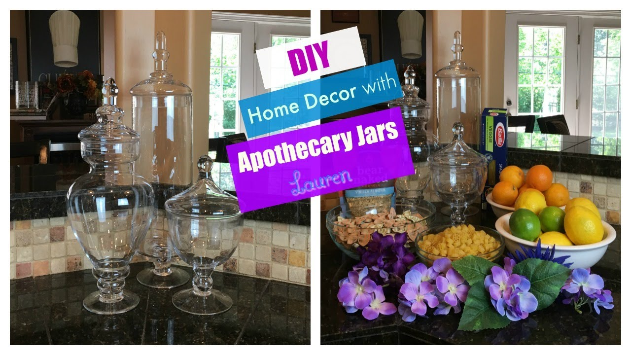 Diy Home Decor With Apothecary Jars The2orchids Youtube