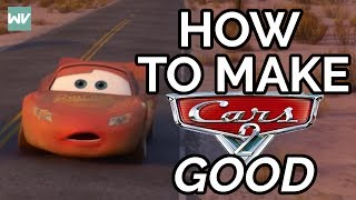 How To Make Cars 2 Good