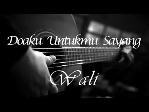 Doaku Untukmu Sayang - Wali ( Acoustic Karaoke )