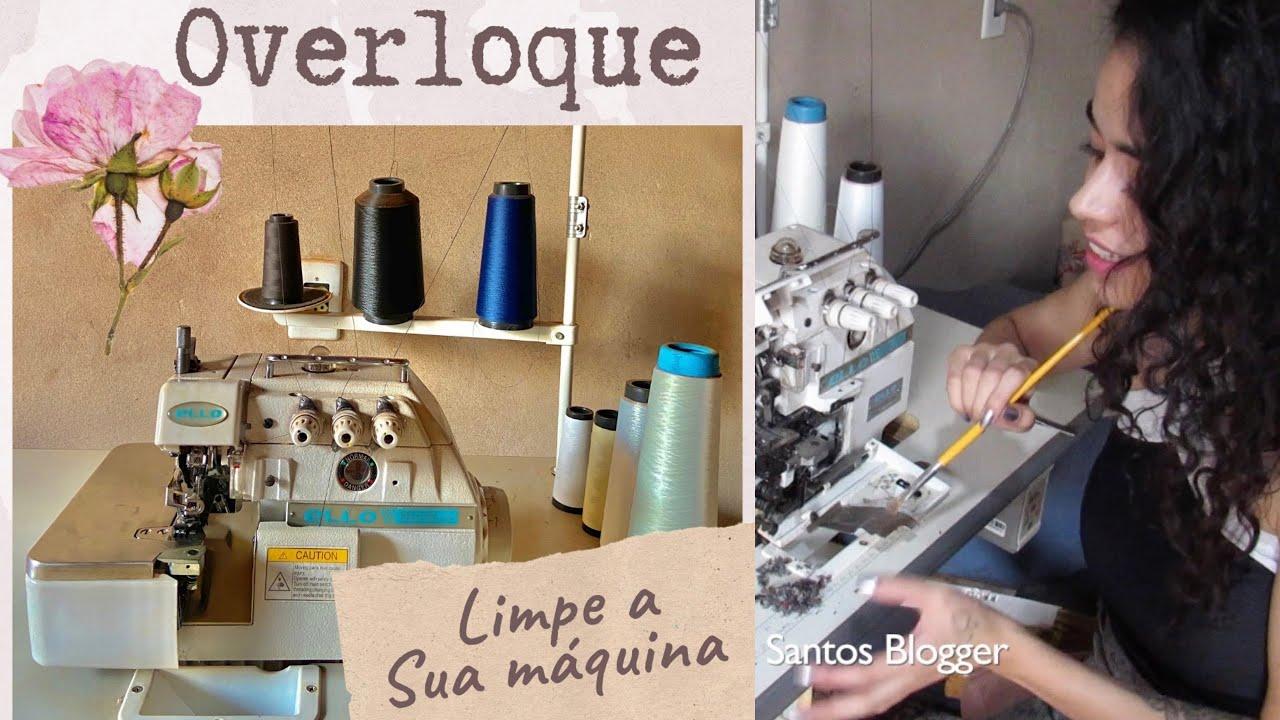 Como eu Limpo a máquina overloque e o ponto fica melhor Alana Santos Blogger