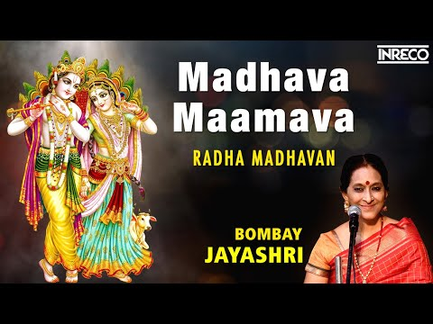 Madhava Maamava - Radha Madhavan